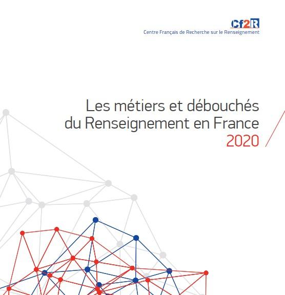 TRAVAILLER DANS LE RENSEIGNEMENT – Édition 2020 – Cf2R
